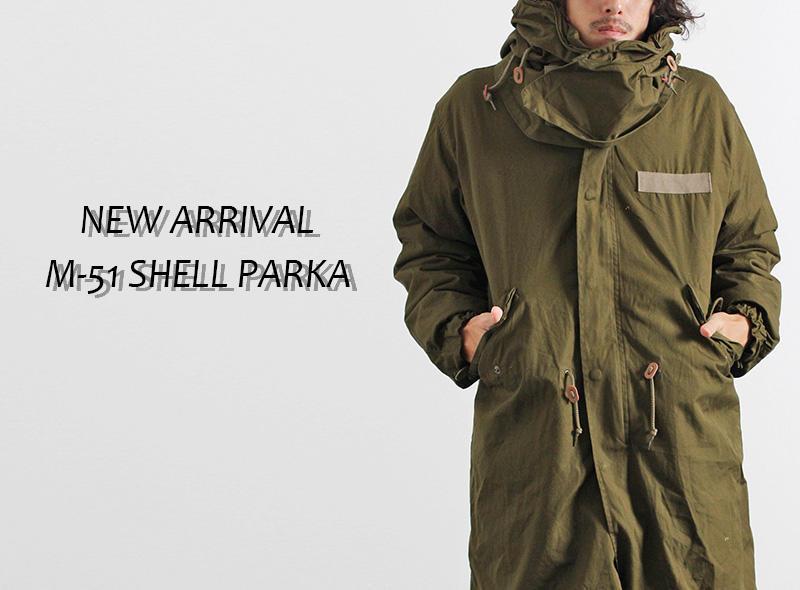 【Schott】M-51 SHELL PARKA 発売開始