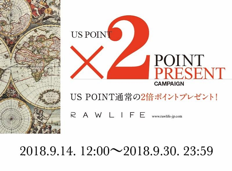 【RAWLIFE ONLINE STORE】W POINTキャンペーン開催中!!