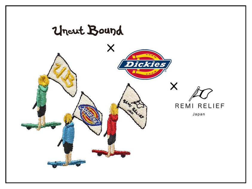 【Uncut Bound】《先行予約》REMI RELIEF×Dickies×Uncut Bound トリプコラボ第2弾!刺繍Tシャツ